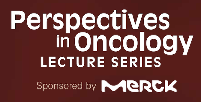 Perspective Lectures in Oncology